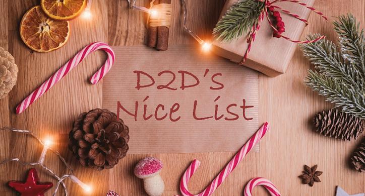 """D2D's """"Nice List"""" for the Holidays"""