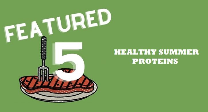 5 Healthy Proteins to Throw on the Grill